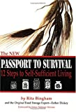 The NEW Passport To Survival. 12 Steps to Self-Sufficient Living by Rita Bingham