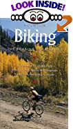 Mountain Biking the Roaring Fork Valley: A Guidebook for Mountain Bikers