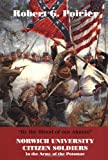 """By the Blood of Our Alumni"": Norwich University Citizen Soliders in the Army of the Potomac"