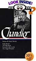 Raymond Chandler : Stories and Early Novels : Pulp Stories / The Big Sleep / Farewell, My... by  Raymond Chandler, et al (Hardcover - October 1995)