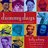 cover of Dummy Days: America's Favorite Ventriloquists from Radio and Early TV