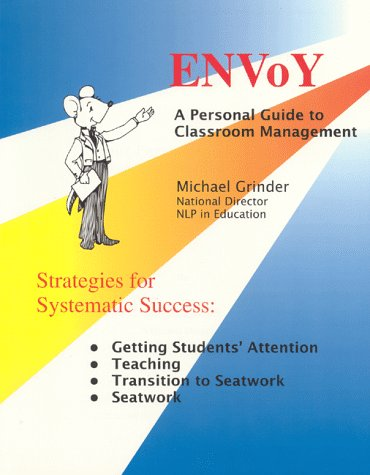 Envoy: Your Personal Guide to Classroom Management, Grinder, Michael