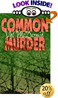 Common Murder: The Second Lindsay Gordon Mystery by  Val McDermid (Paperback - October 1995) 