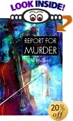 Report for Murder by  Val McDermid (Paperback - June 1998) 