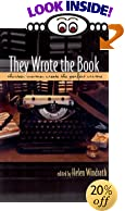 They Wrote the Book: Thirteen Women Mystery Writers Tell All by  Helen Windrath (Editor), et al (Paperback - June 2000)