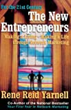 Buy The New Entrepreneurs: Making a Living-Making a Life Through Network Marketing from Amazon