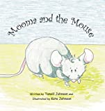 Mooma and the Mouse
