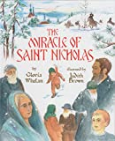 The Miracle of Saint Nicholas by Gloria Whelan, Judith Brown (Illustrator) (Hardcover  - November 1997)