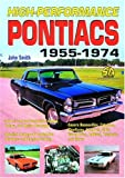 High Performance Pontiacs: 1955-1974