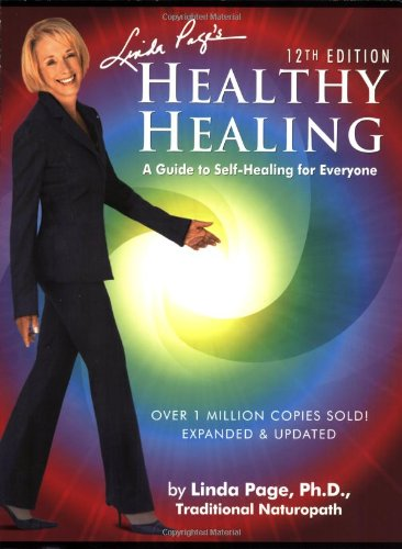 Healthy Healing: A Guide to Self-Healing for Everyone, 12th Edition, Page, Linda