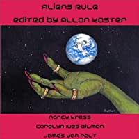 AUDIO REVIEW: Aliens Rule edited by Allan Kaster