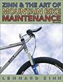 Zinn and the Art of Mountain Bike Maintenance 3 Ed