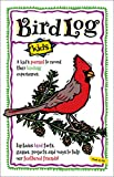 Bird Log: A Kid's Journal to Record Their Birding Experiences by Deanna Brandt (Spiral-bound - September 1, 1998)