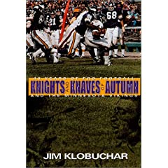 Knights and Knaves of Autumn: 40 Years of Pro Football and the Minnesota Vikings