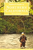 Flyfisher's Guide to Northern California