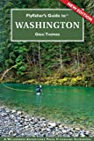 Flyfisher's Guide to Washington (The Wilderness Adventures Flyfisher's Guide Series)