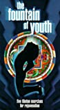 The Fountain of Youth: Five Tibetan Exercises for Rejuvenation (1992) (VHS)