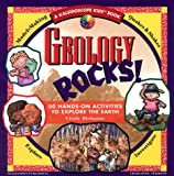 Geology Rocks!: 50 Hands-On Activities to Explore the Earth