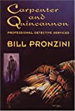Carpenter and Quincannon : Professional Detective Services by  Bill Pronzini (Paperback)