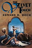 The Velvet Touch by  Edward D. Hoch (Paperback) 