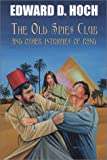 The Old Spies Club and Other Intrigues of Rand by Edward D. Hoch