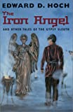 The Iron Angel and Other Tales of the Gypsy Sleuth by Edward D. Hoch