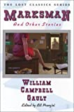 Marksman and Other Stories by  Shelley Gault, et al (Paperback)