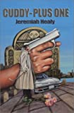 Cuddy Plus One by  Jerremiah Healy, Jeremiah F. Healy