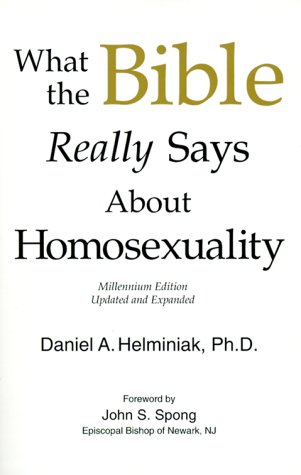 What the Bible Really Says about Homosexuality, Daniel A. Helminiak