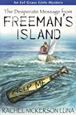 The Desperate Message from Freeman's Island