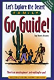Let's Explore the Desert Family Go Guide!