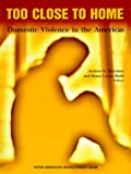 Too Close to Home; Domestic Violence in Latin America