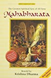 Mahabharata: The Greatest Spiritual Epic of All Time by Krishna Dharma (Hardcover)