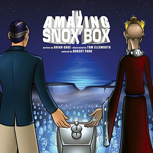 The Amazing Snox Box, Brian Gage; Tom Ellsworth; Robert Park