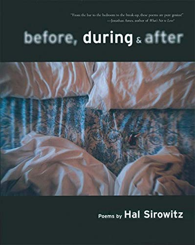 Before, During, and After: Poems, Sirowitz, Hal