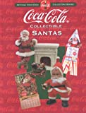 Coca-Cola Collectible Santas
