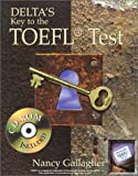 Delta's Key to the TOEFL Test (Book and CD-Rom Edition)