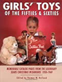Girls Toys of 50s &amp; 60s Sears Wish Book!