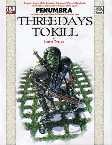 Three Days to Kill (Penumbra (D20)), John Tynes
