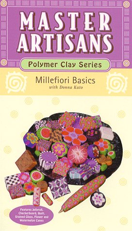 Master Artisans: Polymer Clay Series - Millefiori Basics with Donna Kato