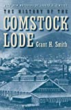 The History of the Comstock Lode: 1850-1997