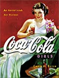 Coca-Cola Girls : An Advertising Art History