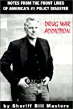 Drug War Addiction