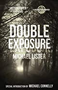 Double Exposure by Michael Lister