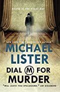 Dial M for Murder by Michael Lister