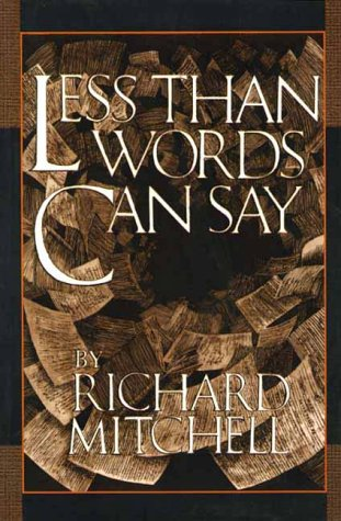 Less Than Words Can Say, by Mitchell, Richard