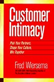 Buy Customer Intimacy: Pick Your Partners, Shape Your Culture, Win Together from Amazon