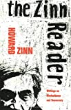 The Zinn Reader: Writings on Disobedience and Democracy, Zinn, Howard
