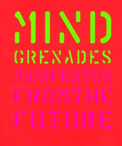 Mind Grenades: Manifestos from the Future, Plunkett, John