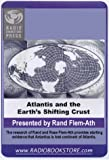 Atlantis & the Earth's Shifting Crust.